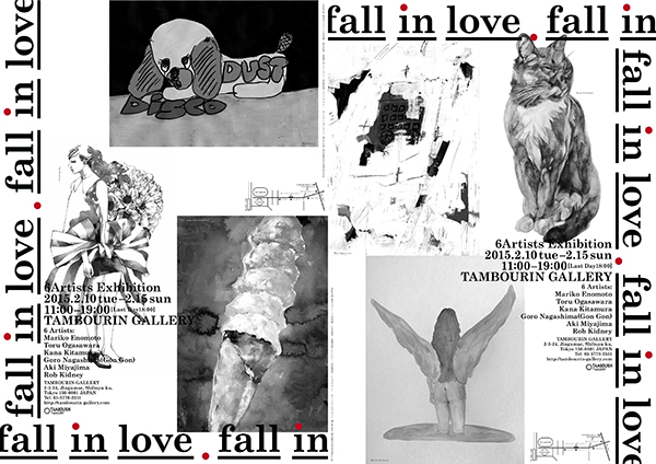 6 Artists Exhibition『 fall in love 』