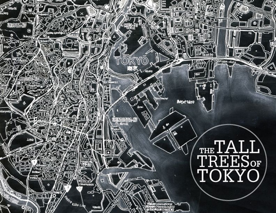 『THE TALL TREES OF TOKYO』