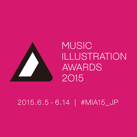 『MUSIC ILLUSTRATION AWARDS 2015』